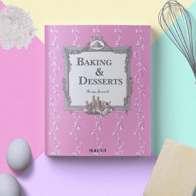 Baking & Desserts : Recipe Journal - by MAGOT Books